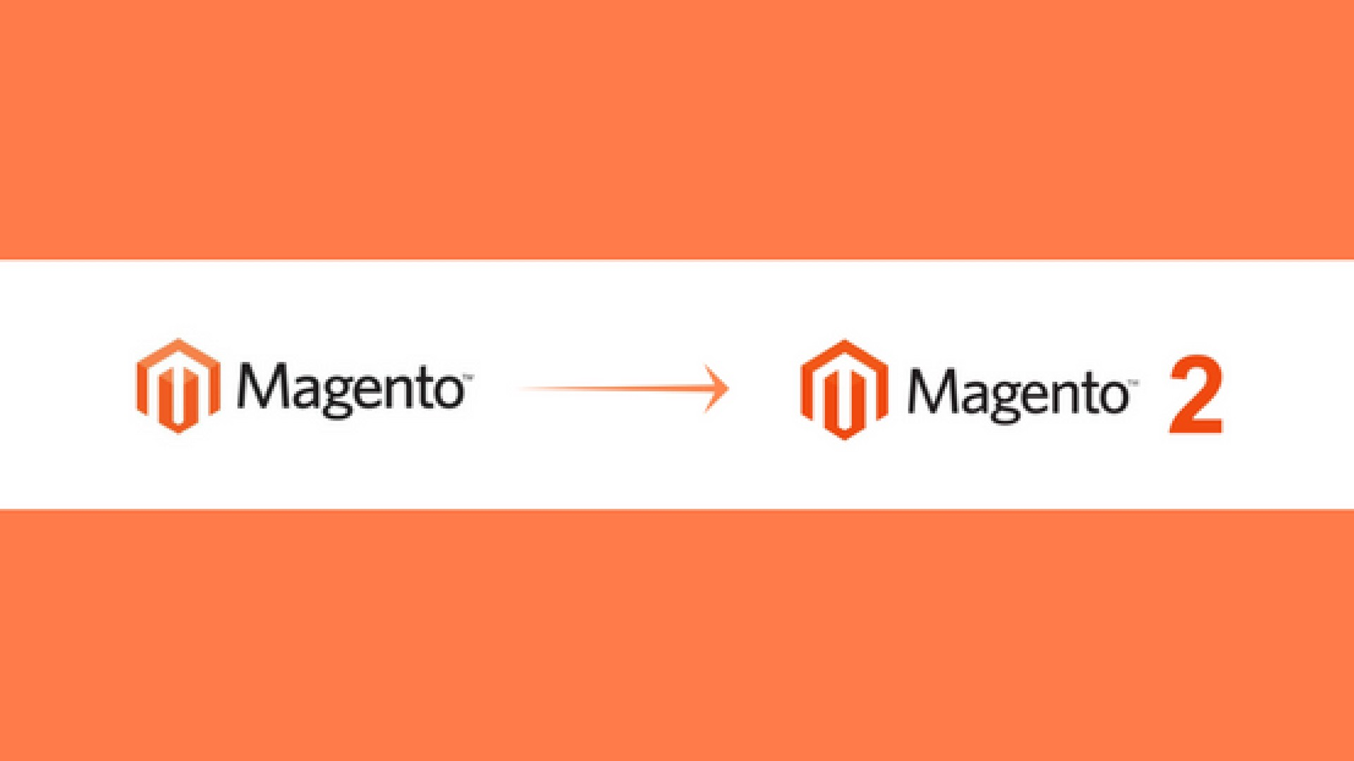 MIGRATE FROM MAGENTO 1 TO MAGENTO 2: STEPS TO FOLLOW