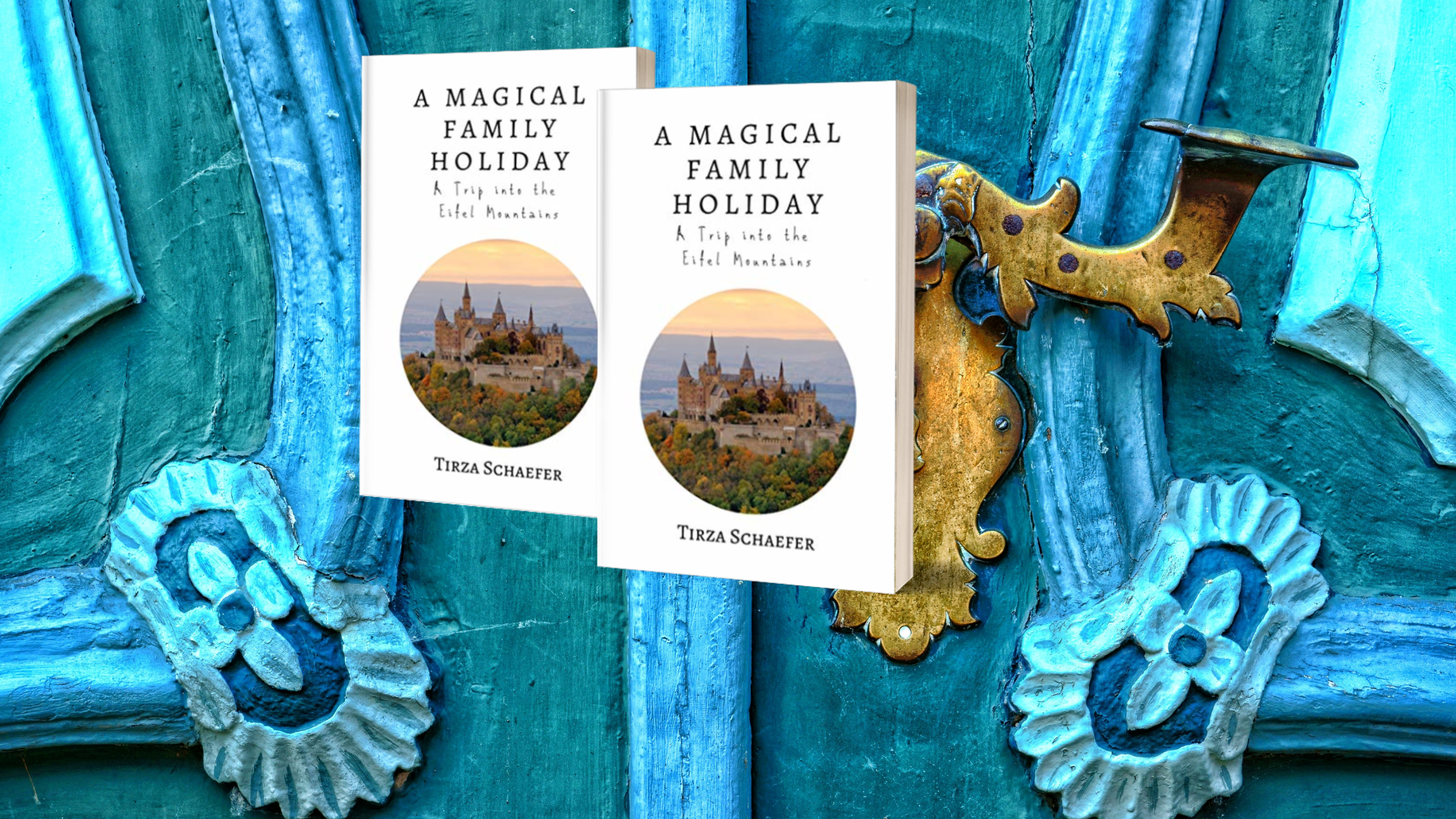 A Magical Family Holiday: A Trip into the Eifel Mountains by Tirza Schaefer