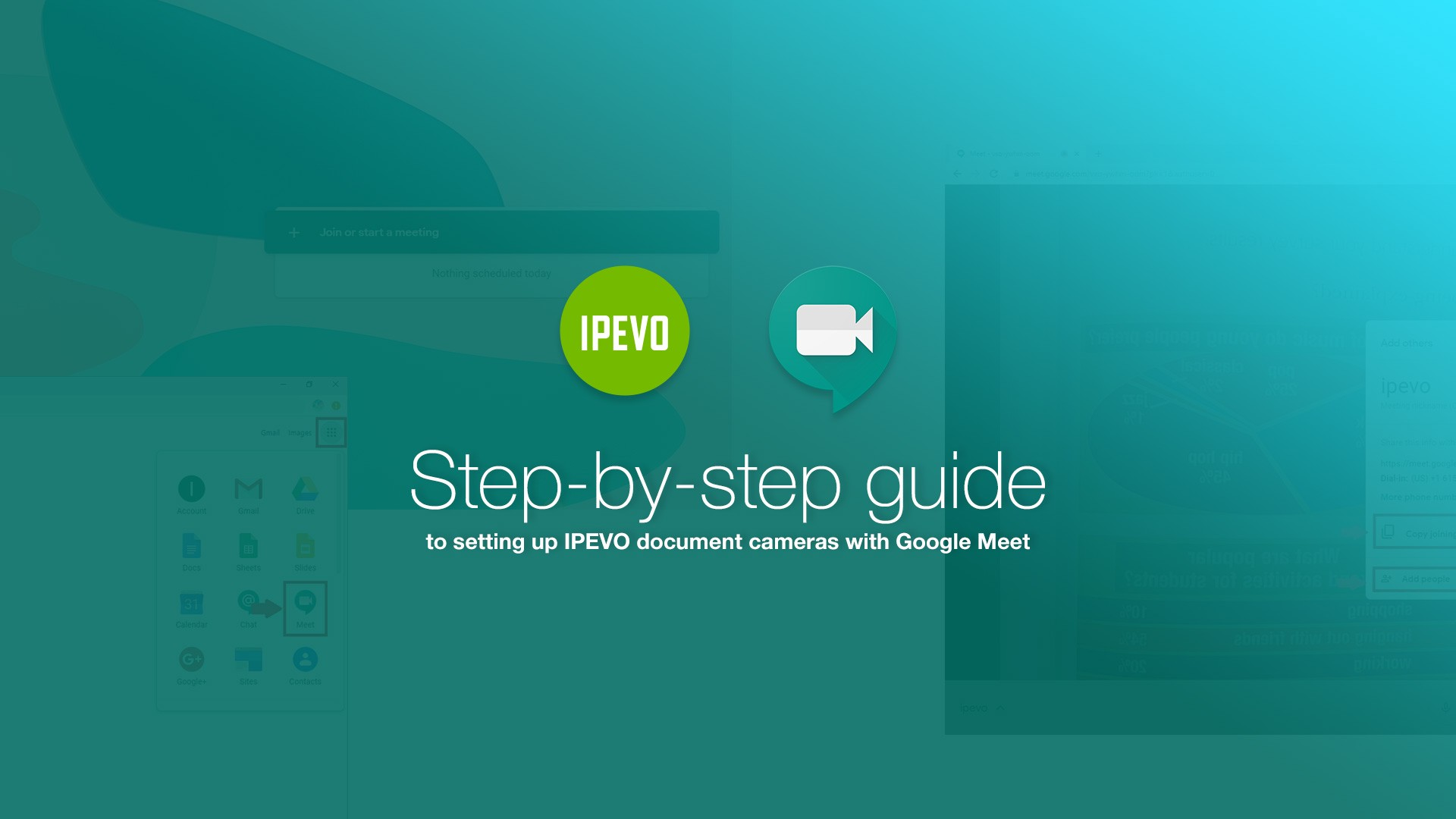 Step-by-step guide to setting up IPEVO document cameras with Google Meet