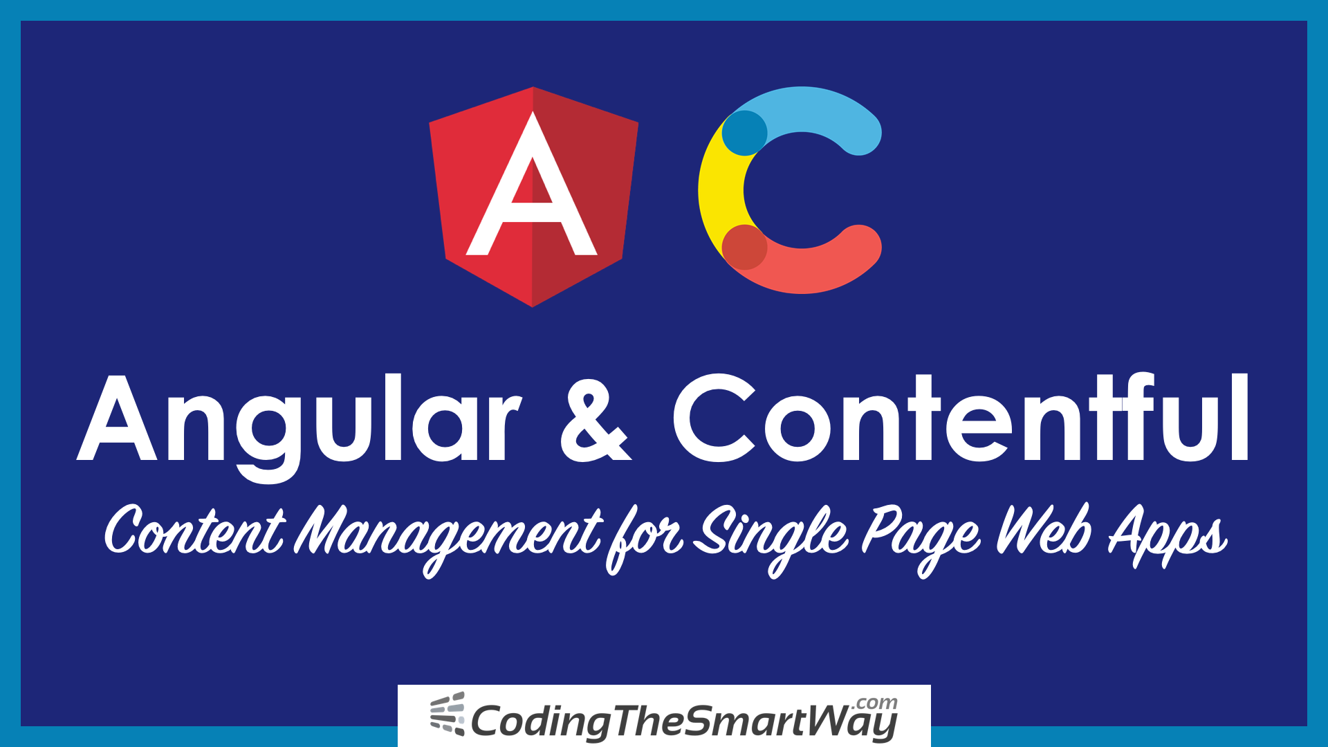 Angular And Contentful — Content Management For Single-Page