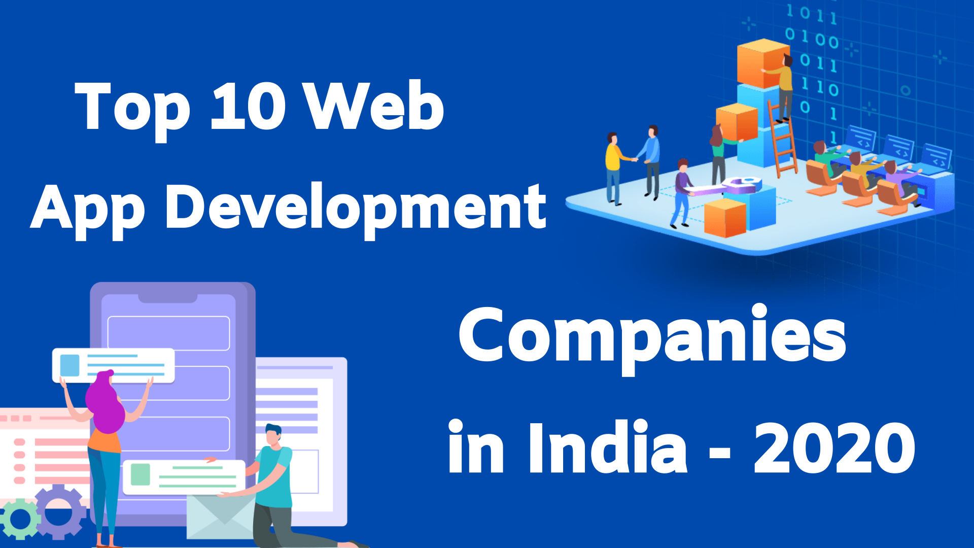 Top 10 Web App Development Companies In India 2020 By Dhineshbabu Perumal Samy Medium