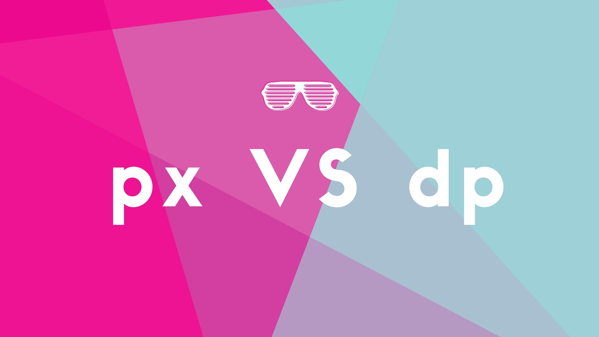 Why Ui Designers Are Using Dp Instead Of Pixel As Unit