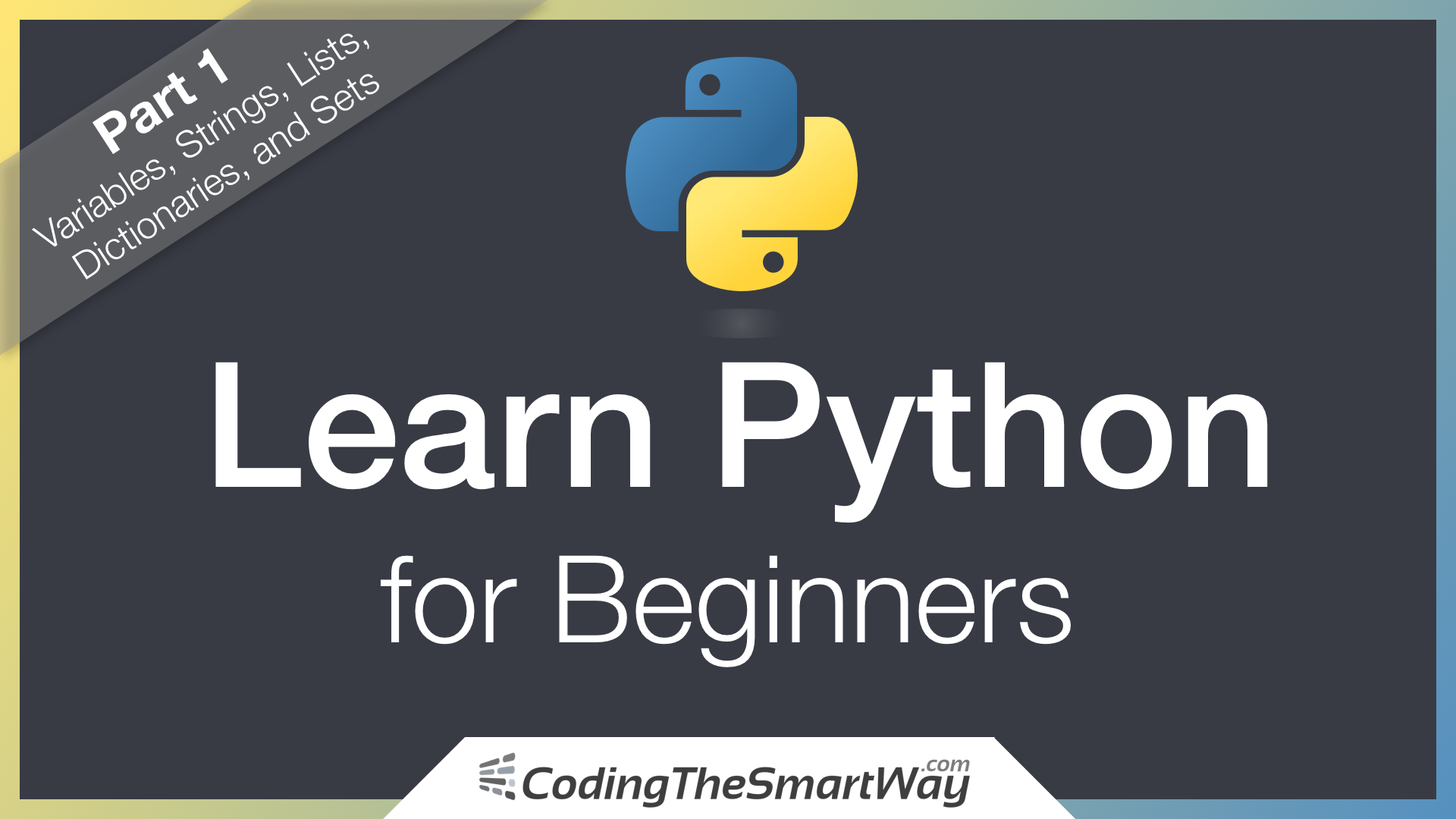 Learn Python for Beginners - CodingTheSmartWay com Blog - Medium