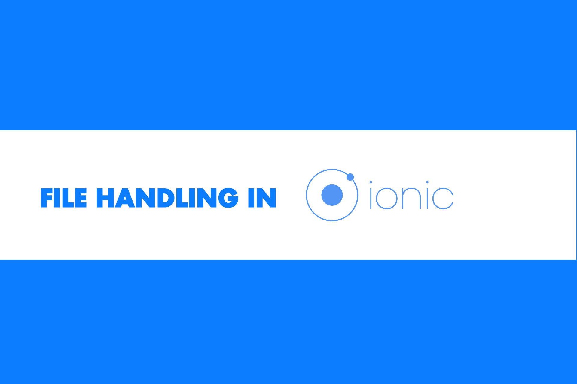 Complete guide of File handling in Ionic - _devblogs - Medium