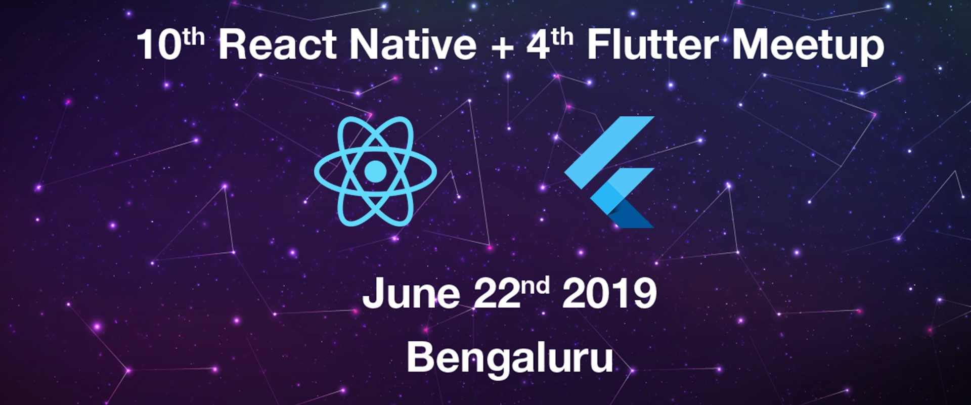 The 10th React Native & 4th Flutter Meet-up, Bangalore 2019