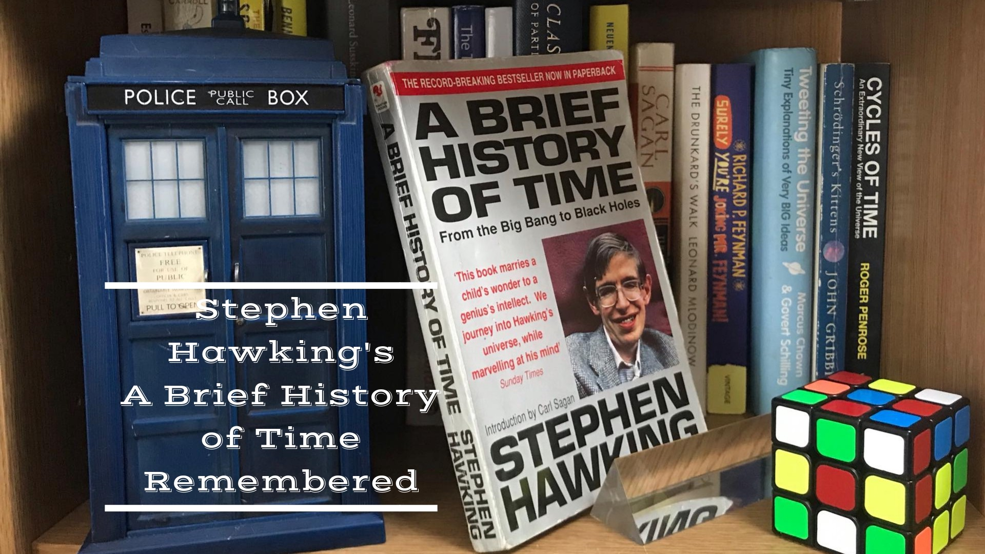 Stephen Hawkings A Brief History Of Time Remembered