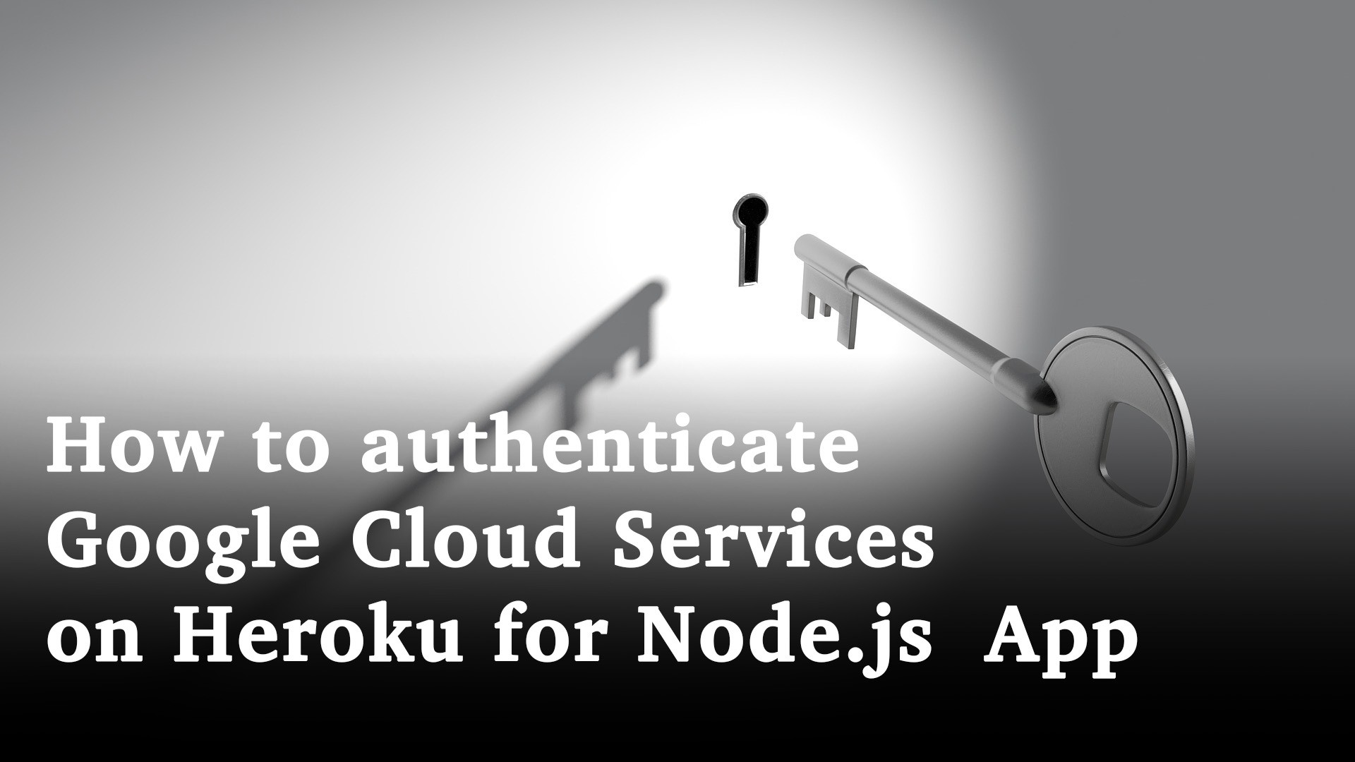 How to authenticate Google Cloud Services on Heroku for Node