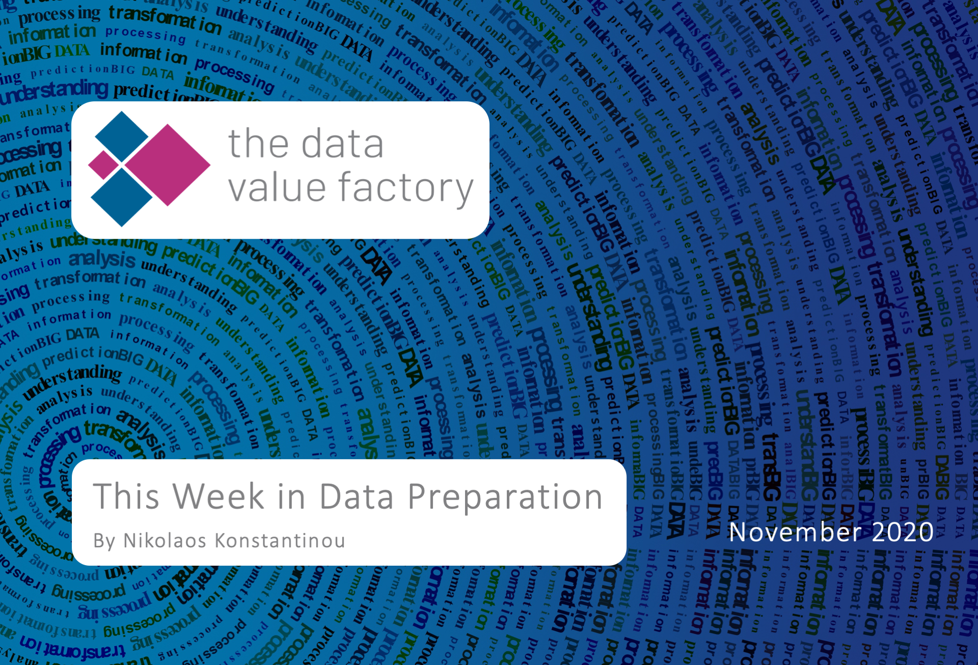 This week in data preparation—A weekly post by The Data Value Factory, with news items from the data preparation market.