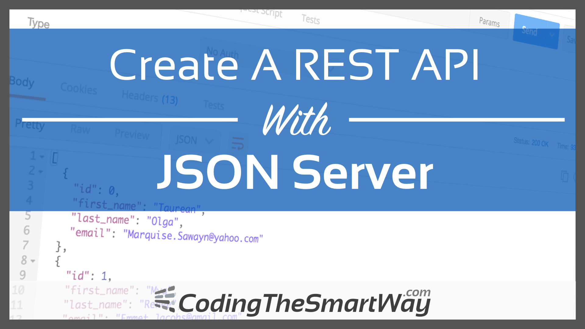 Create A REST API With JSON Server - CodingTheSmartWay com