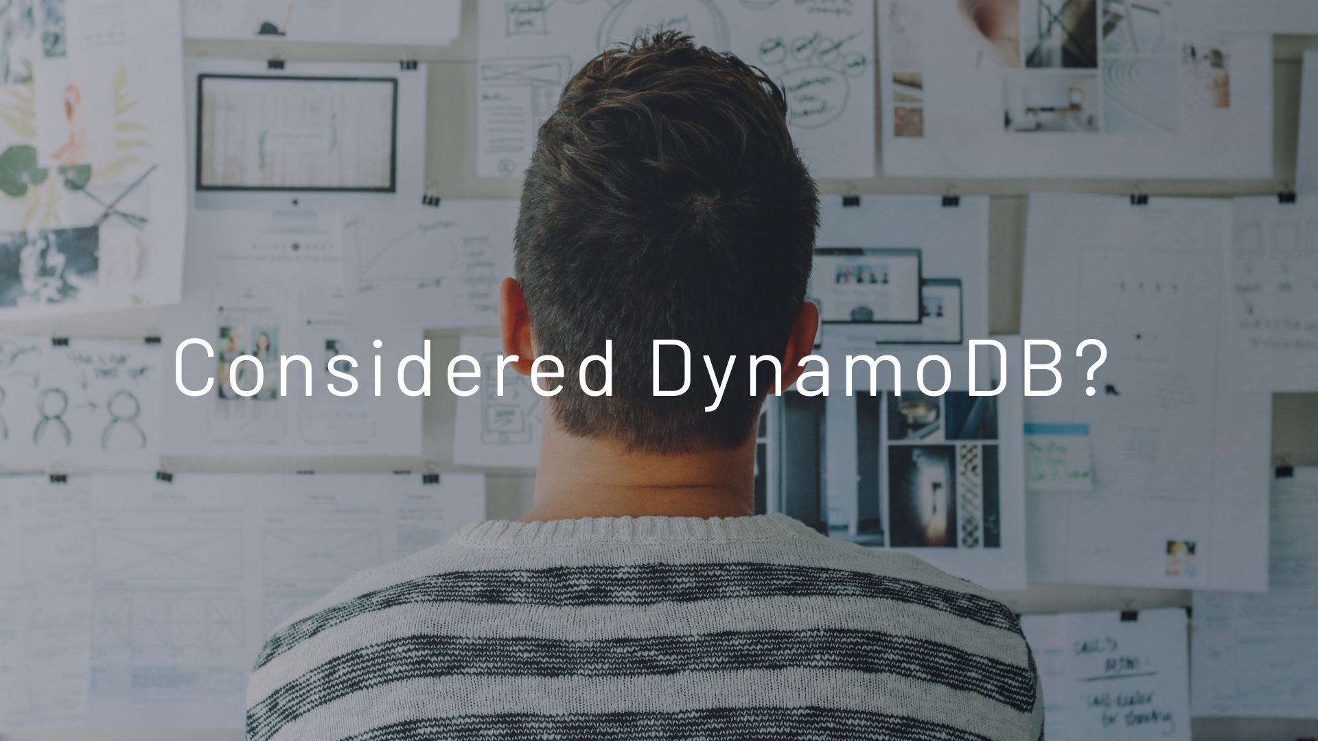 Consider DynamoDB for Your Next Data-Driven Application