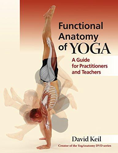 Pdf Free Download Functional Anatomy Of Yoga A Guide For Practitioners And Teachers By David Keil By Isa Medium