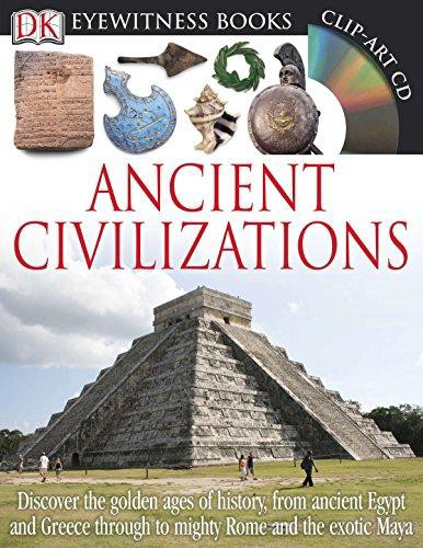 Download Ebook Dk Eyewitness Books Ancient Civilizations Discover The Golden Ages Of History From Ancient Egypt And Greece To Mighty Rom Full Pages By Bette Medium