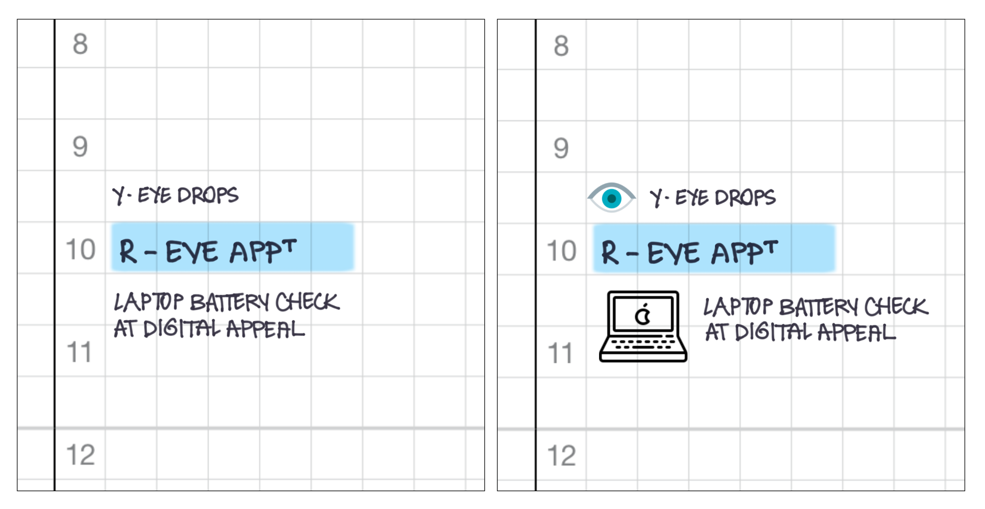 Two screenshots of a planner schedule, with and without icons.
