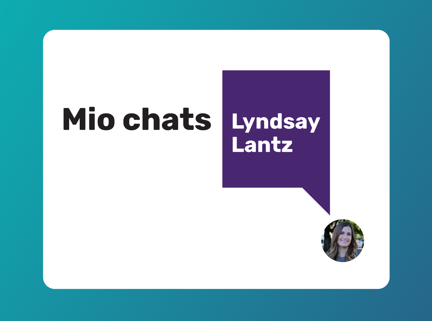 Mio chats with Senior Manager of Enterprise Systems, Lyndsay