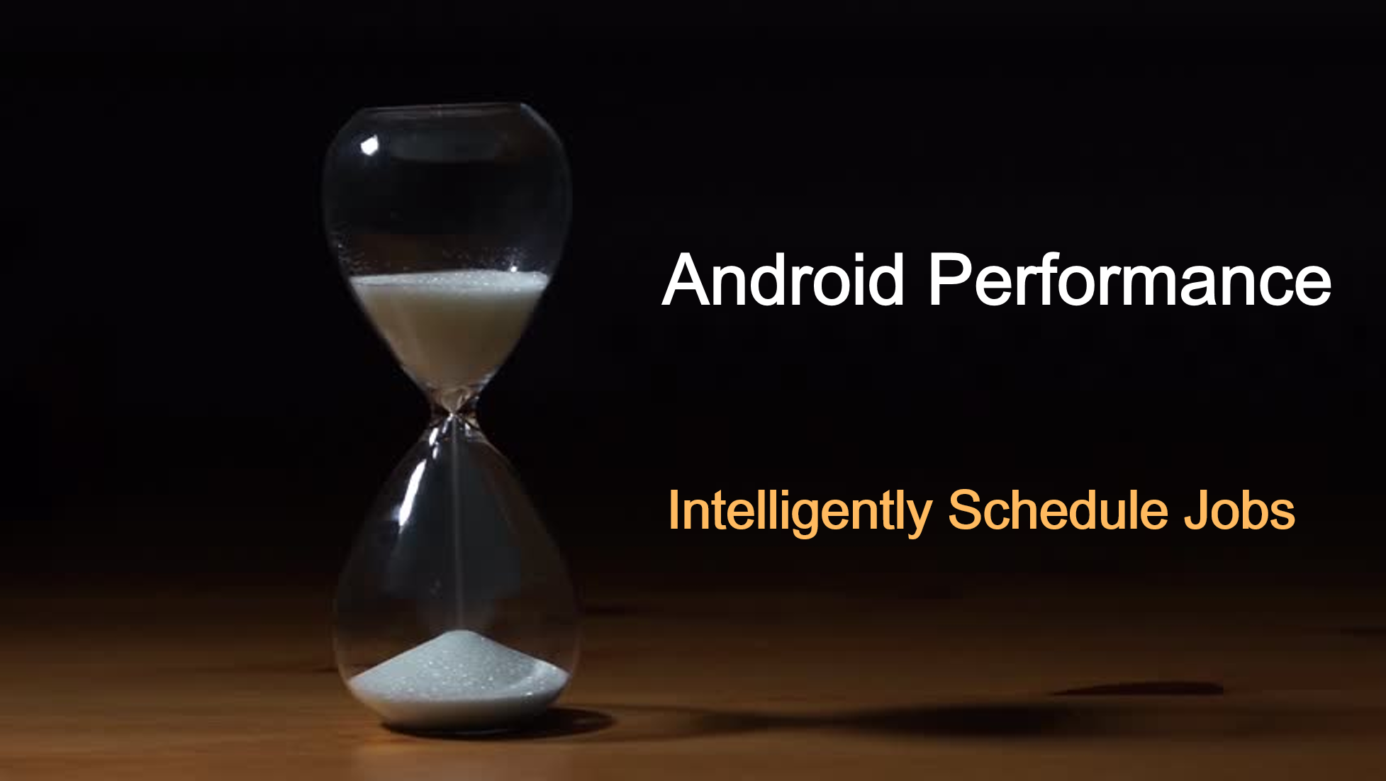 Schedule tasks and jobs intelligently in Android - AndroidPub