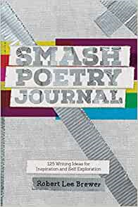 book cover image of Robert Lee Brewer's Smash Poetry Journal