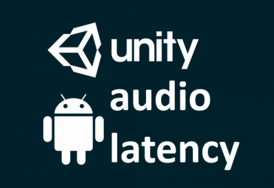 Audio latency on Unity 3d Android Platform - Knowledge Scoops