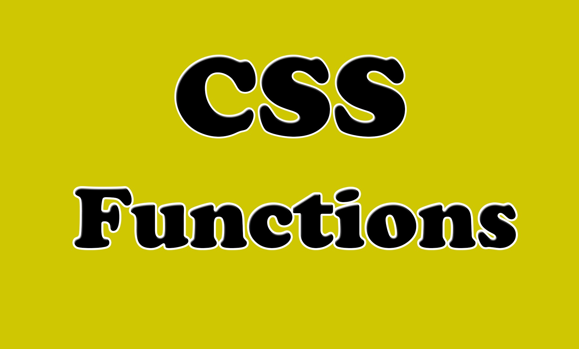 CSS functions.