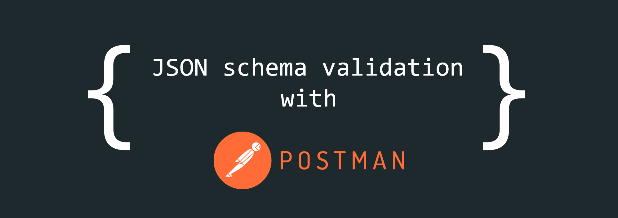 JSON schema validation in Postman using external JSON files