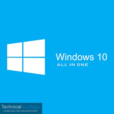 Windows 10 All In One Free Download May 2019 By Technical Guftagu Medium