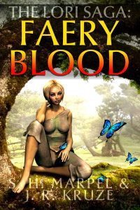 The Lori Saga: Faery Blood by S. H. Marpel & J. R. Kruze