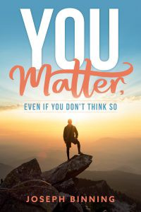 You Matter, even if you don't think so