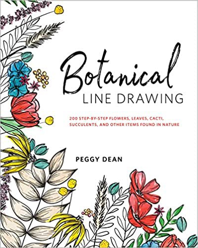 Free Download Botanical Line Drawing 200 Step By Step Flowers Leaves Cacti Succulents And Other Items Found In Nature Pre Order By Kddgz Elisebook789 Medium
