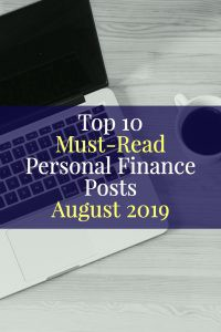 Top 10 Must-Read Personal Finance Posts August 2019