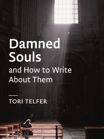 Murderers and the Children of God - Damned Souls and How to Write