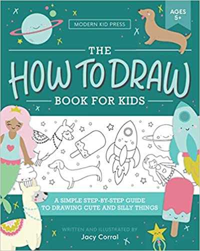 Pdf Full Book The How To Draw Book For Kids A Simple Step By Step Guide To Drawing Cute And Silly Things Epub Pdf Books Free By Ymari Medium