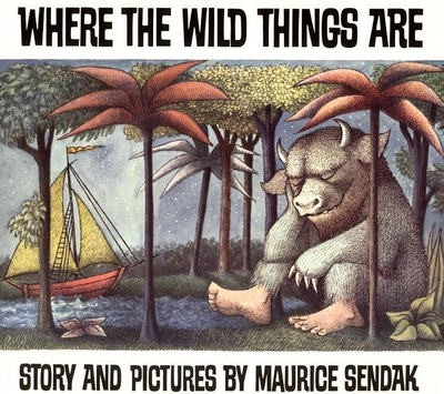 Where The Wild Things Are Maurice Sendak 1963 By Opening Lines From Children S Books Medium