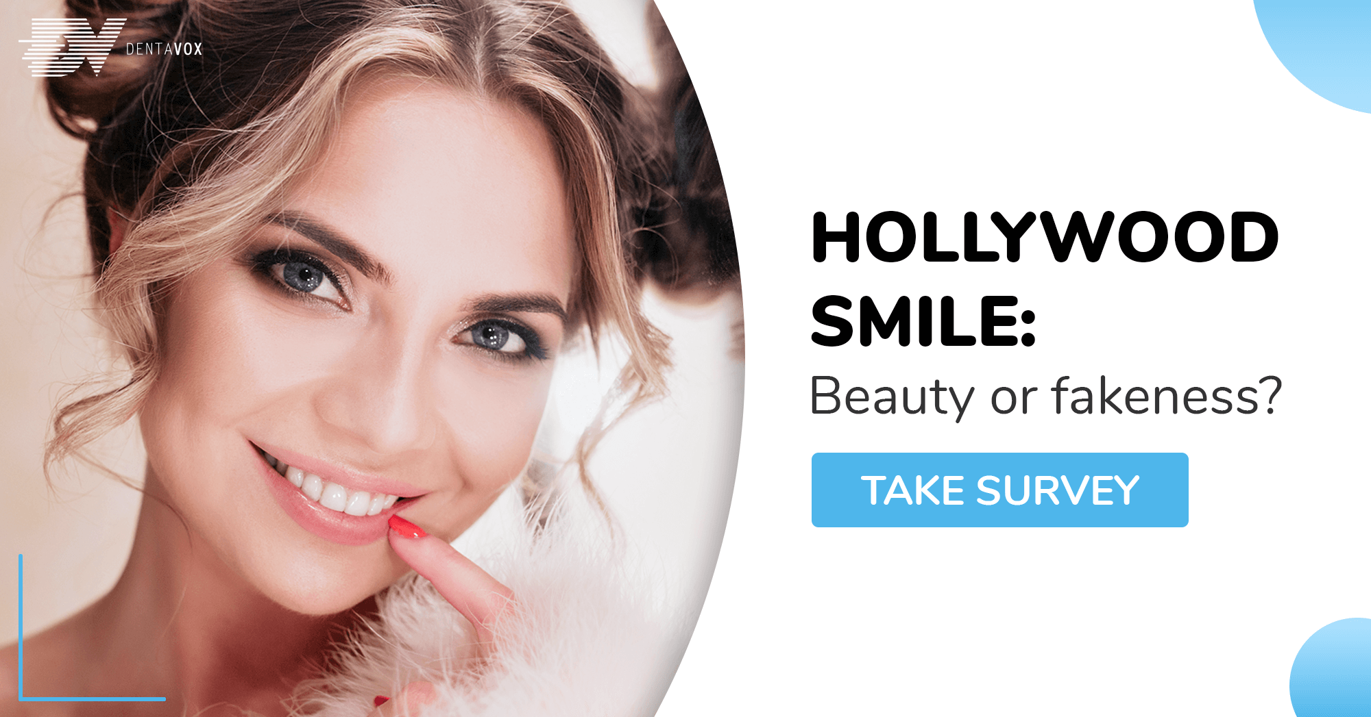 Dentavox paid surveys hollywood smile soc