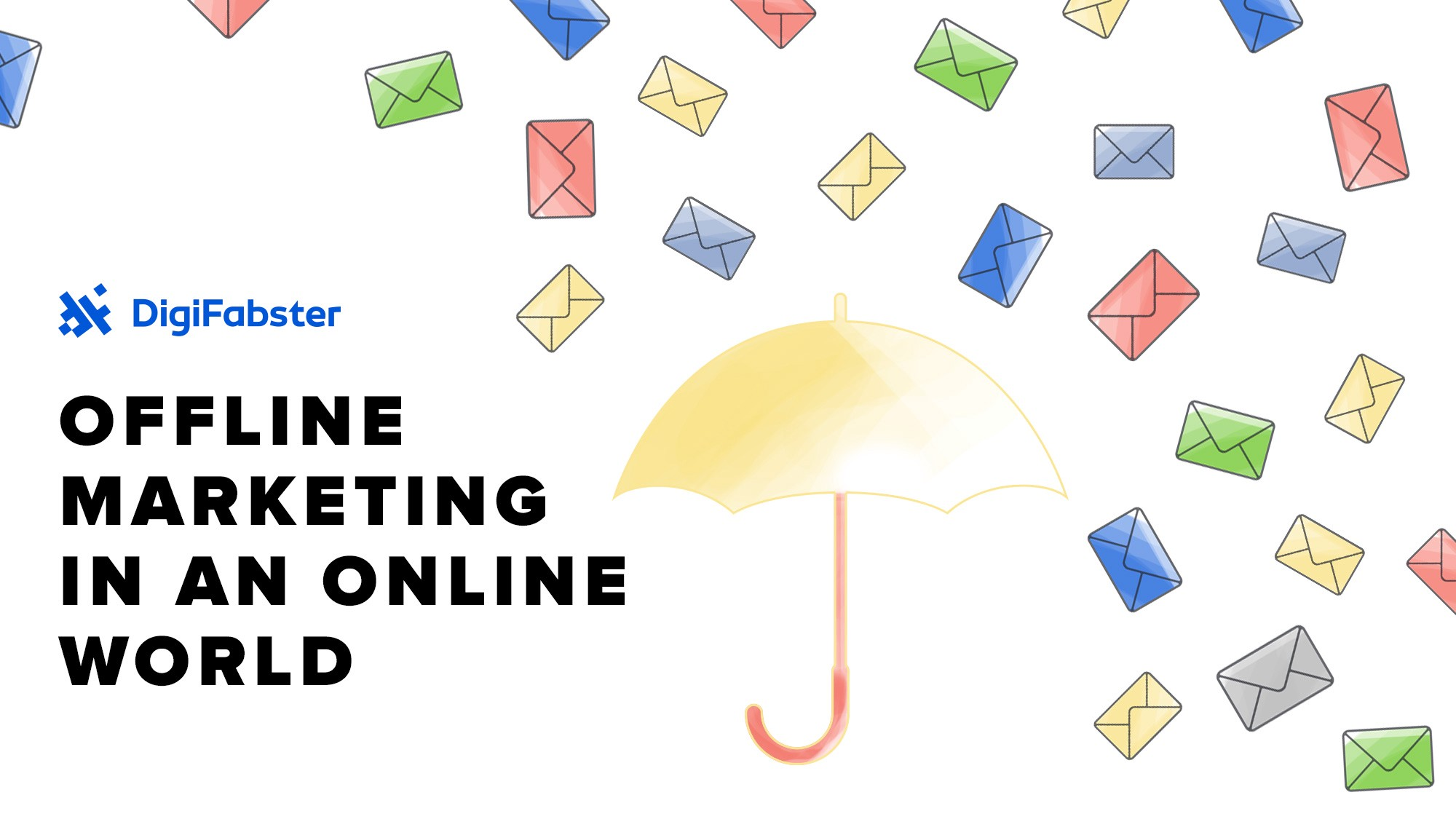 Offline Marketing in an Online World - Digifabster