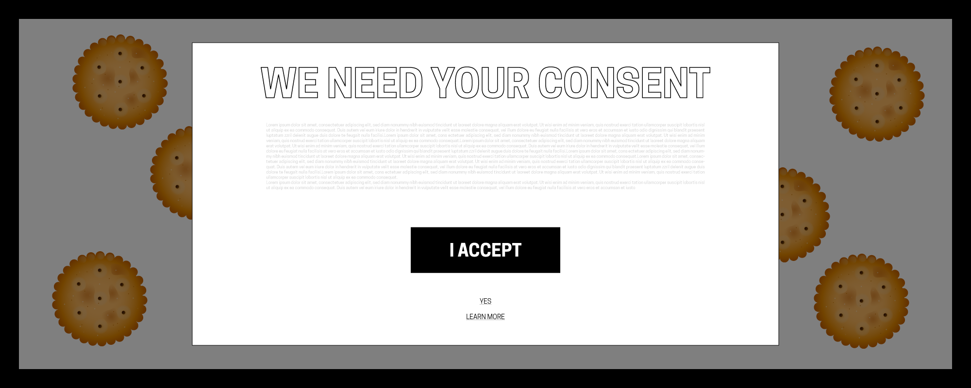 "Graphic: Data tracking consent window. ""We need your consent."" Button ""I Accept"" Other options: Yes / Learn More"