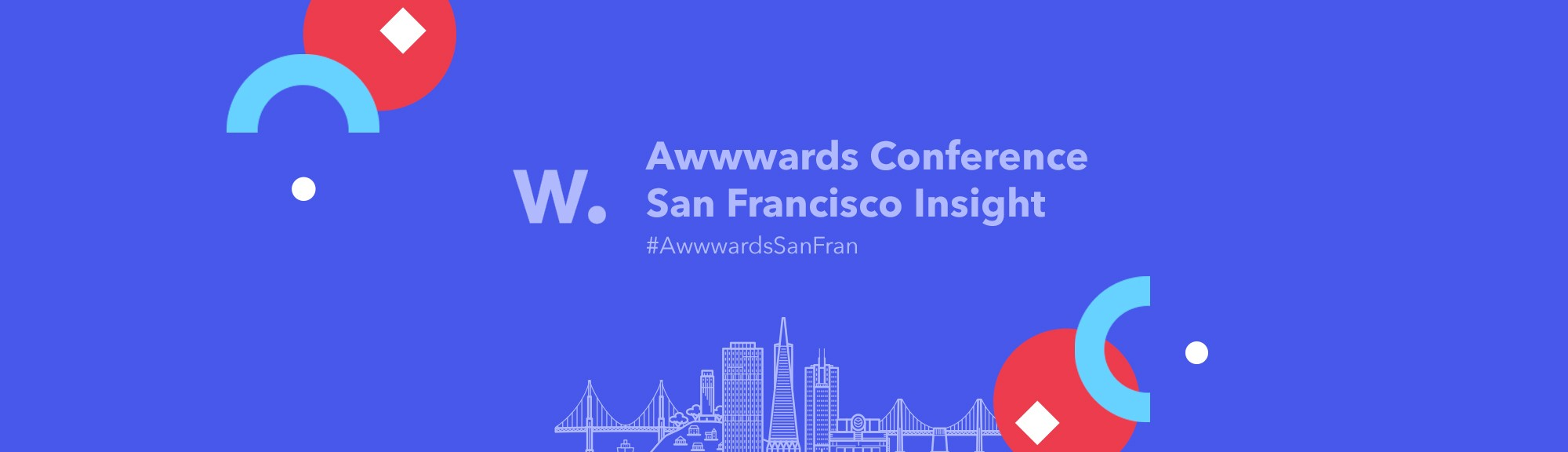 Insight into the Awwwards Conference in San Francisco