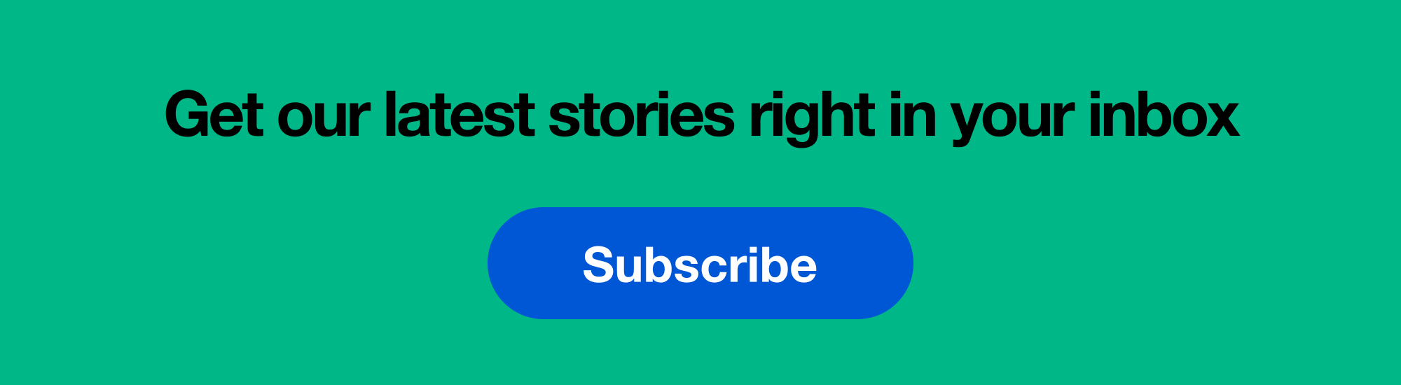 Advertisement Subscribe to our email newsletter to get our latest stories right in your inbox
