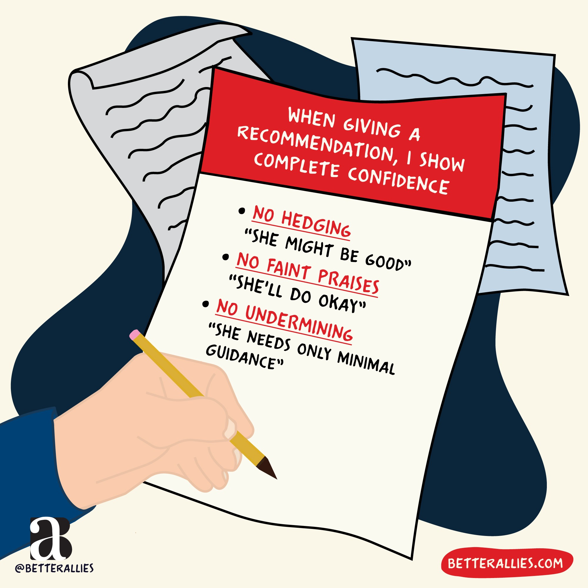 Hand writing on paper: Give recommendations with Confidence: No Hedging, No faint praises, No undermining.