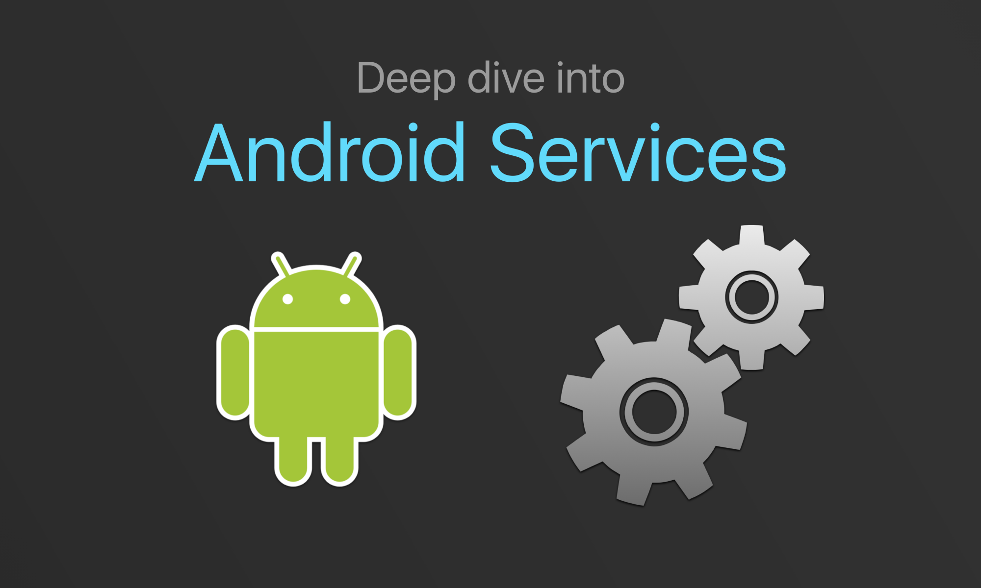 Deep Dive into Android Services - ProAndroidDev