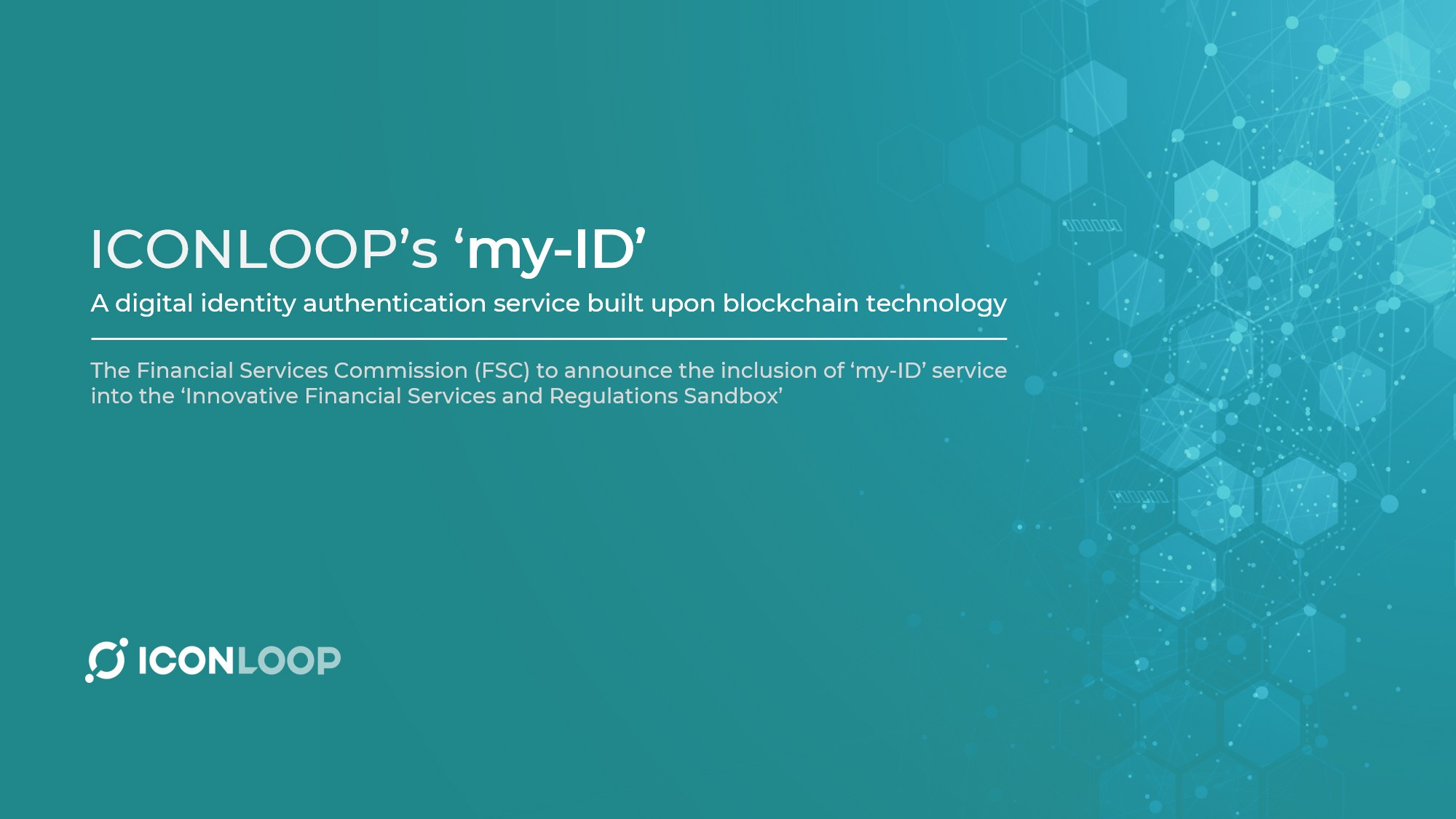 korea fsc approves iconloop s blockchain based digital identity authentication service codenamed my id into its fintech sandbox by iconloop hello icon world medium digital identity authentication service
