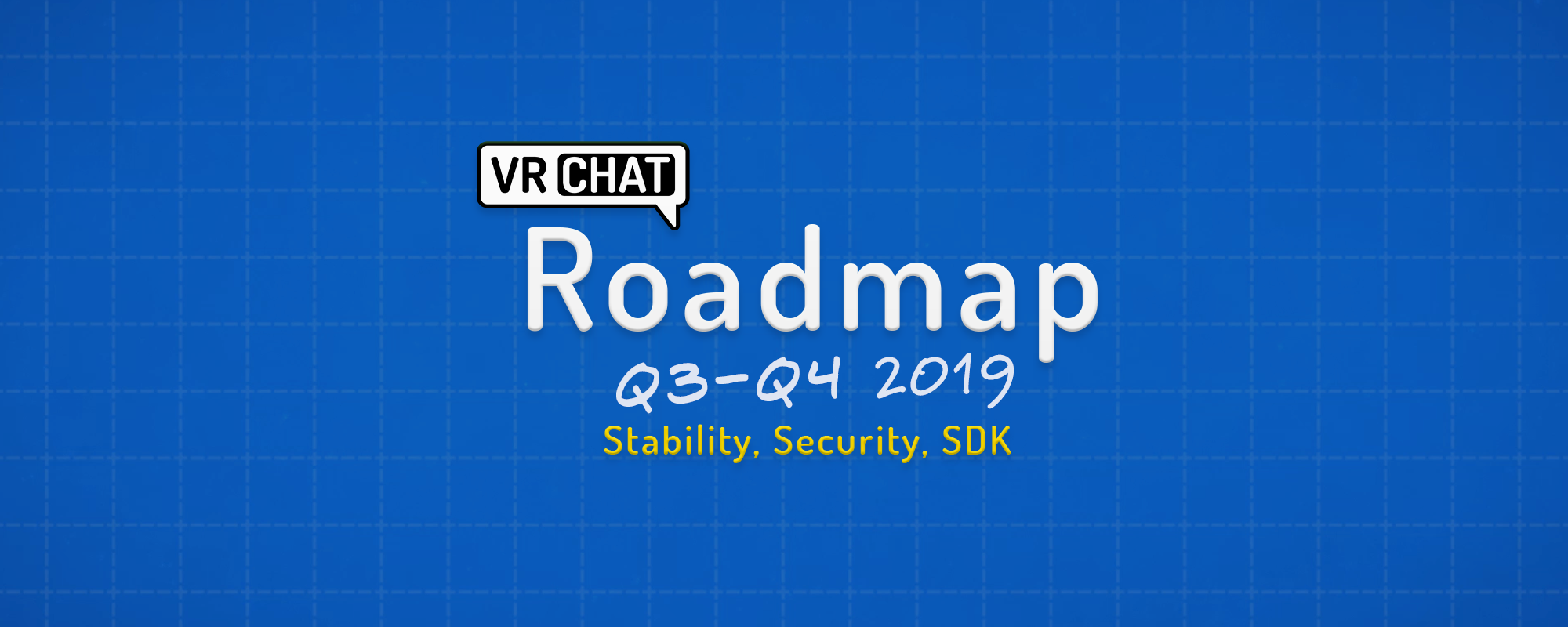 VRChat Roadmap— Stability, Security, and SDK - VRChat - Medium