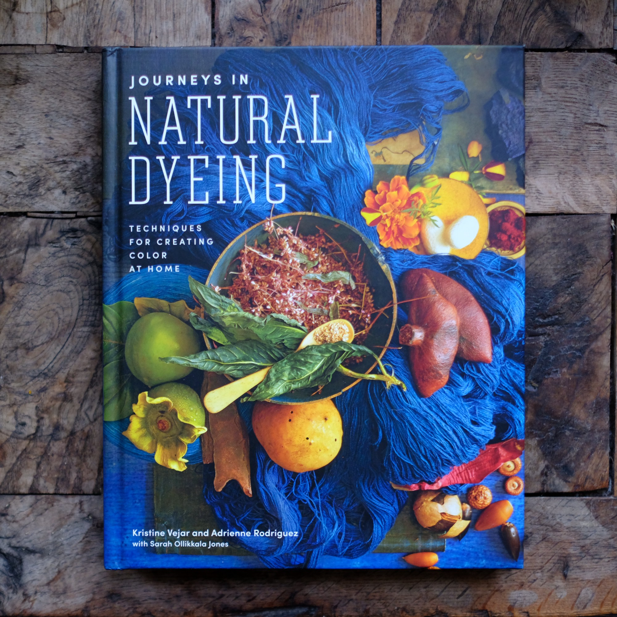 Book cover text: Journeys in Natural Dyeing, techniques for creating color at home.
