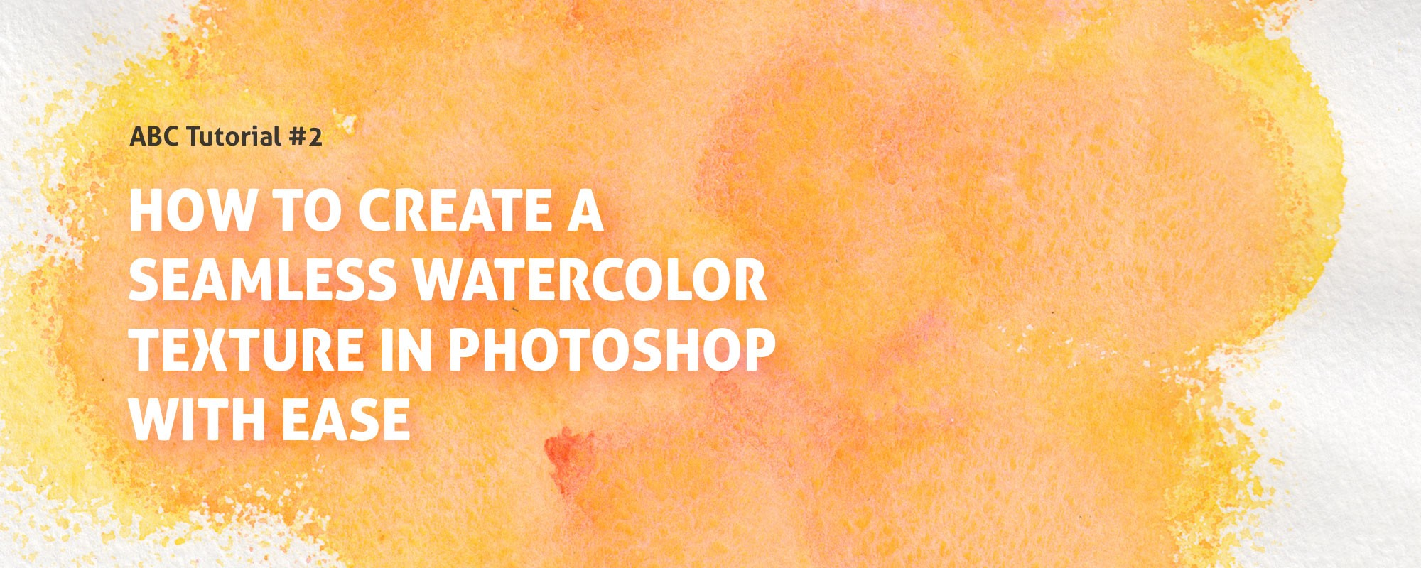 How To Create A Seamless Watercolor Texture In Photoshop With Ease By Tatiana Lapina Creative Veila Medium