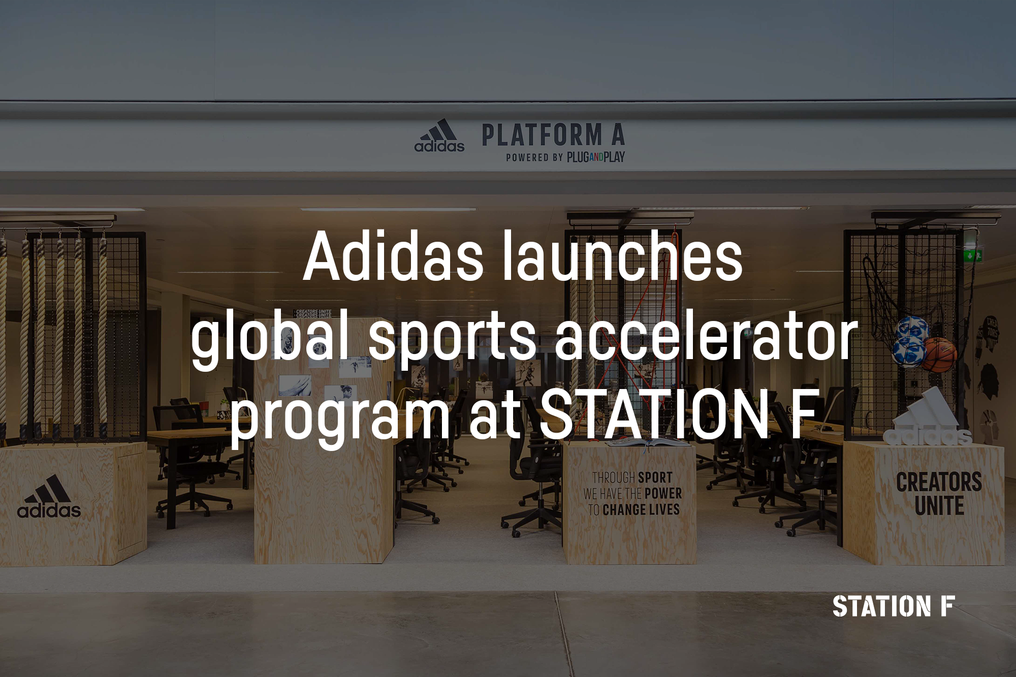 Won Melodioso promedio  Adidas launches global sports accelerator program at Station F! | by  StationF | STATION F | Medium
