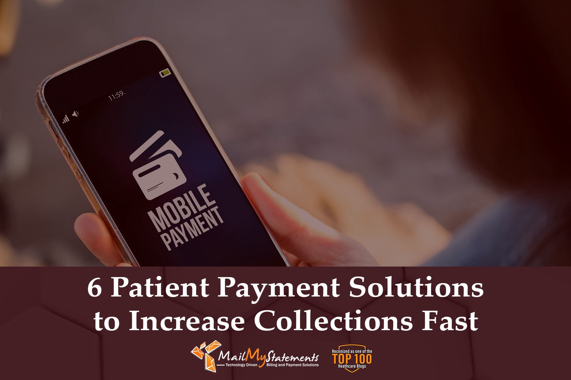 6 Patient Payment Solutions to Increase Collections Fast