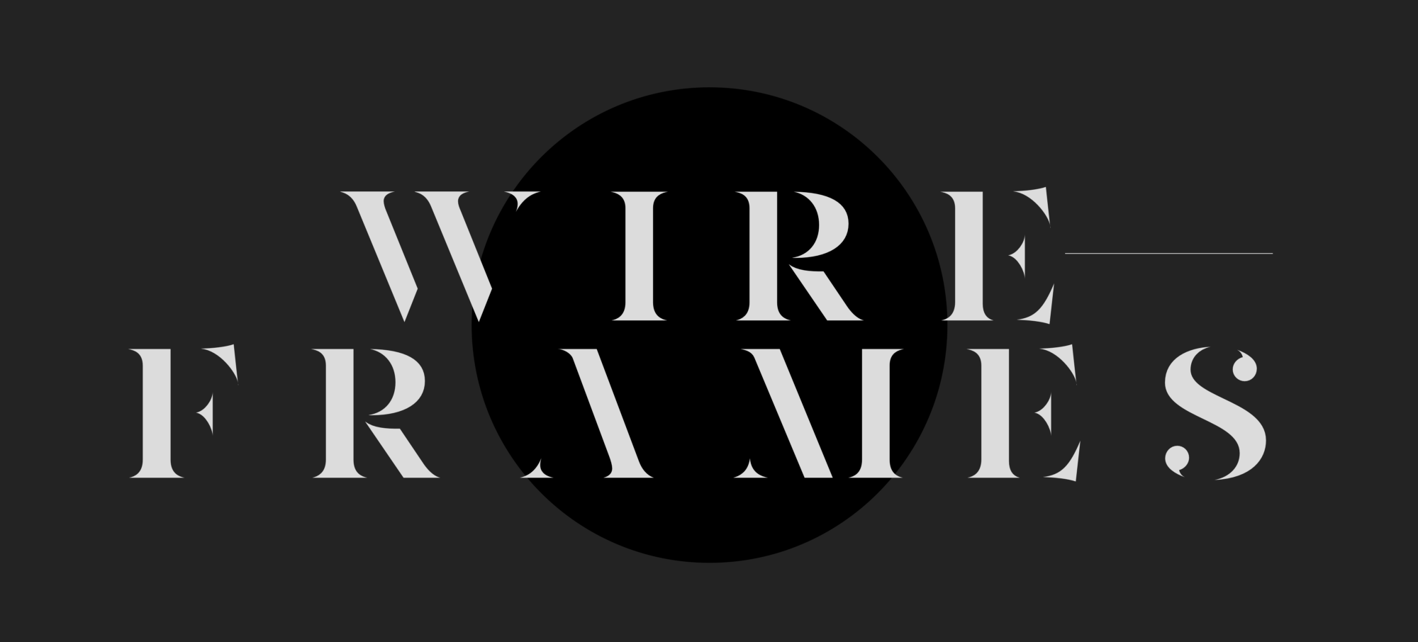 Wireframes are dead—why I haven't used wires in over a year