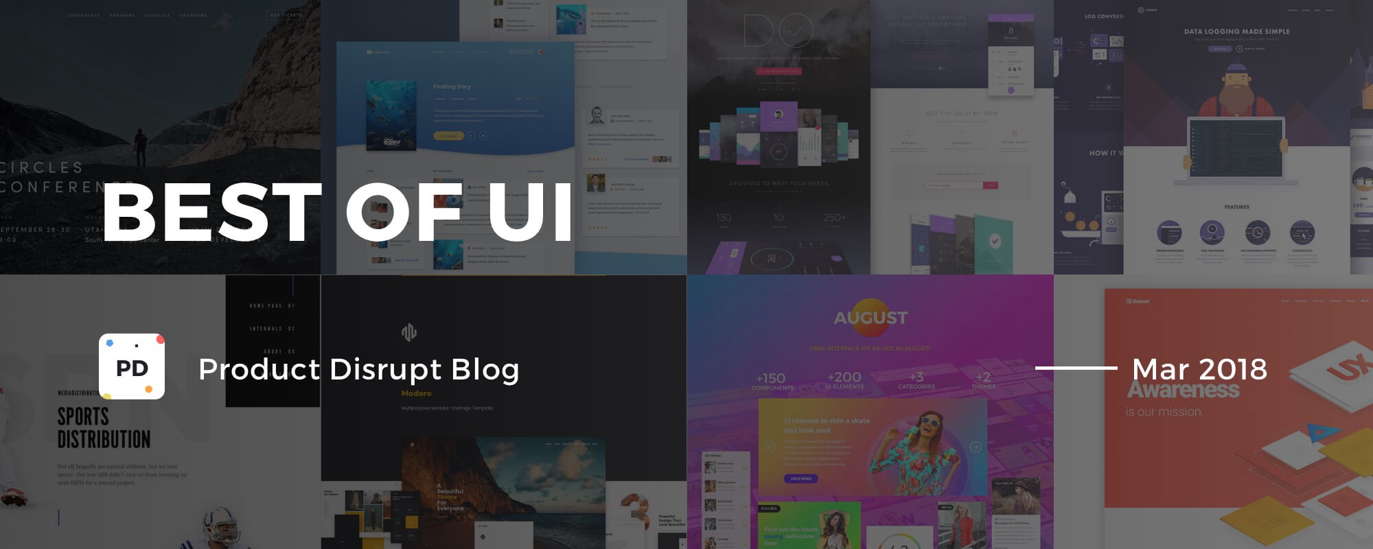 Best Of Ui Mar 2018 Subscribe To Our Half Monthly By Product Disrupt Product Disrupt Blog