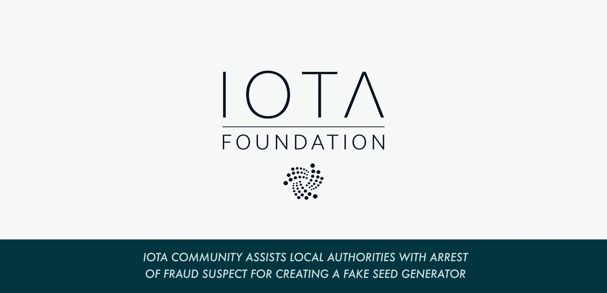 IOTA Community Assists Local Authorities with Arrest of