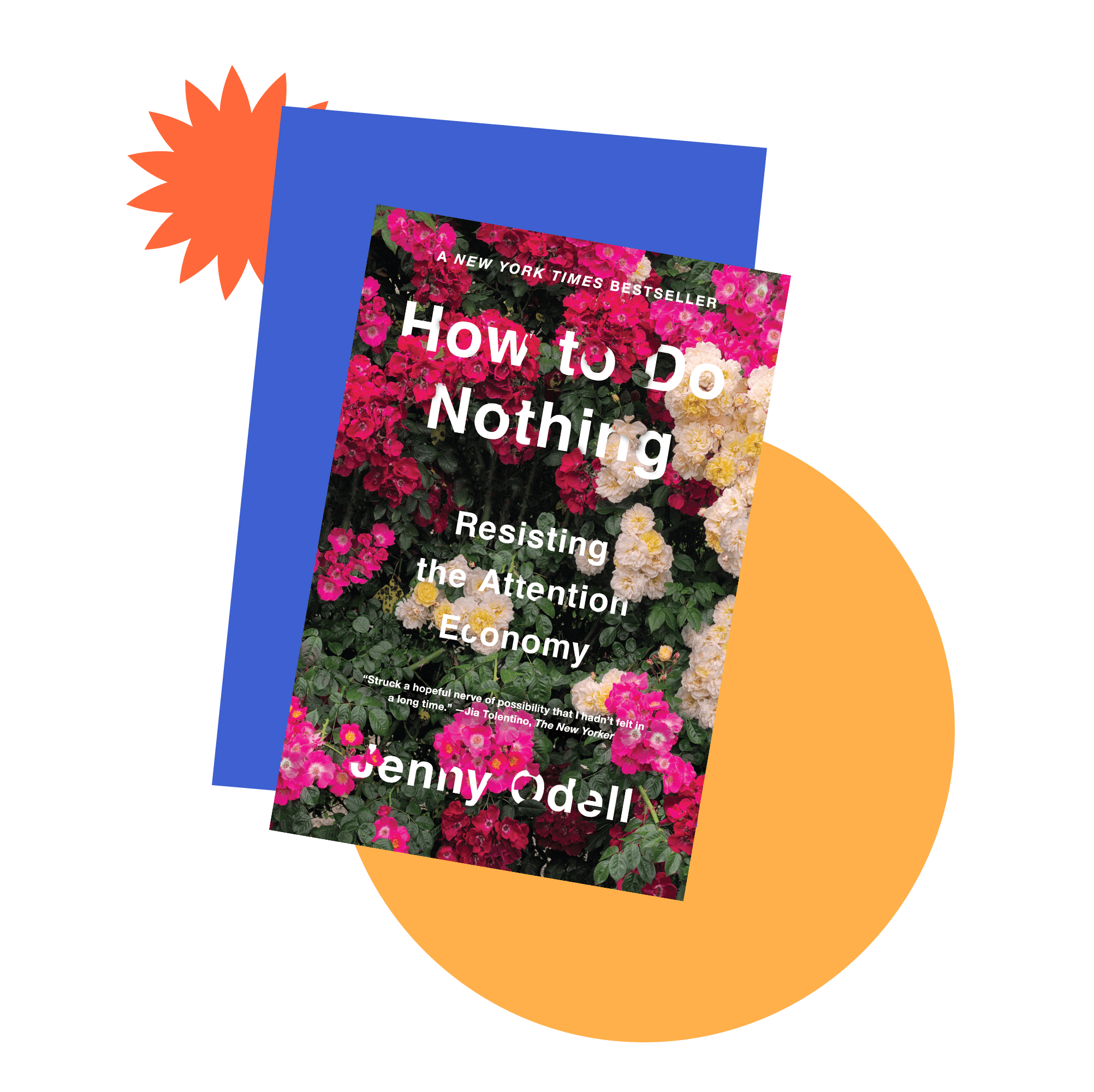 Book jacket cover for How to Do Nothing: Resisting the Attention Economy by Jenny Odell