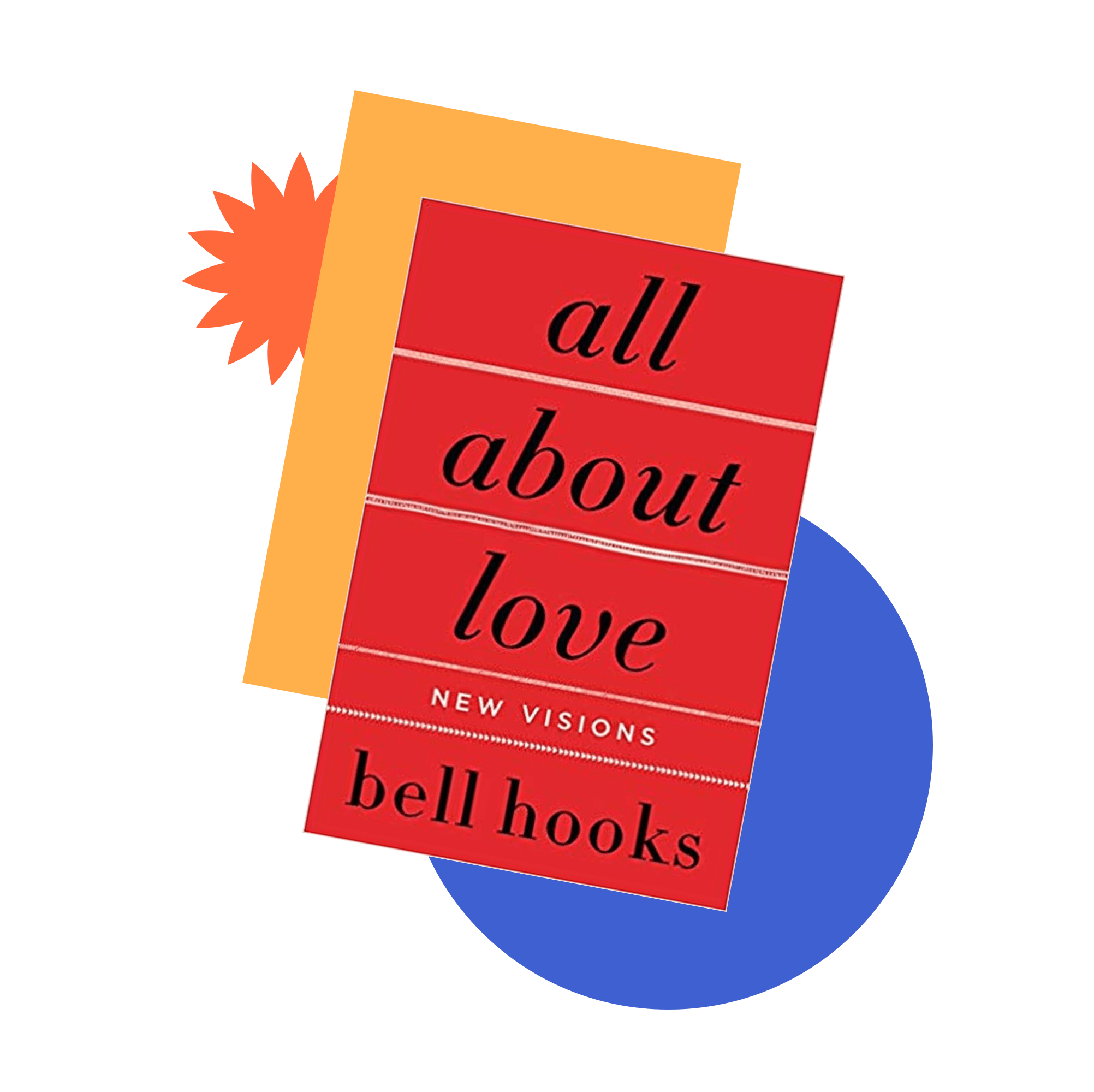 Book jacket cover for All About Love: New Visions by bell hooks