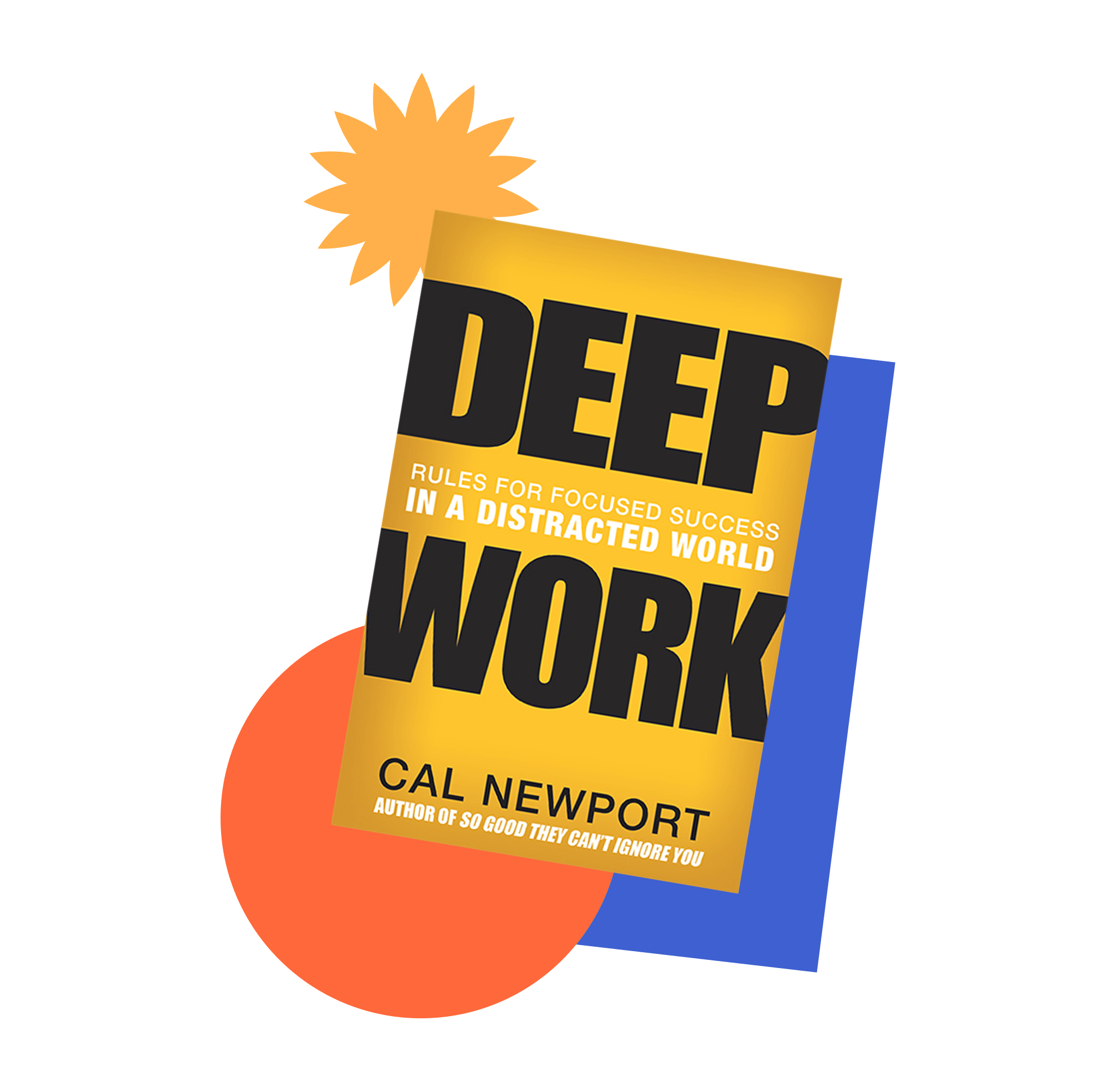 Book jacket cover for Deep Work: Rules for Focused Success in a Distracted World by Cal Newport
